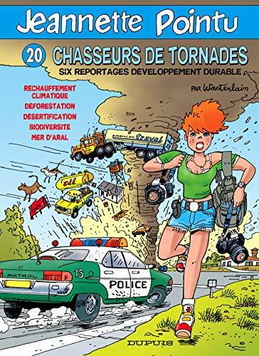 9782800136431: Jeannette Pointu, Tome 20 : Chasseurs de tornades : Six reportages développement durable