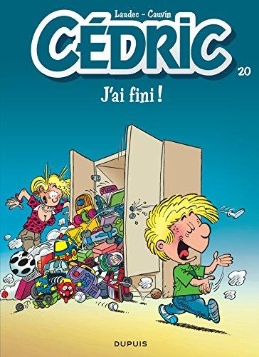 9782800136974: Cedric: Cedric 20/J'ai Fini! (French Edition)