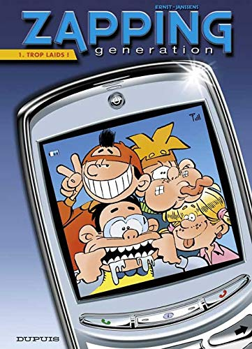 9782800137711: Zapping Generation - tome 1 - Trop laids !