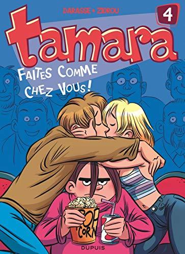 9782800137742: Tamara - tome 4 - Faites comme chez vous !