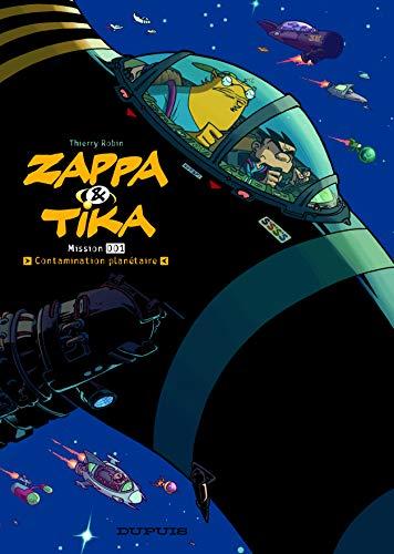 9782800137872: Zappa et Tika, Tome 1 : Contamination planétaire
