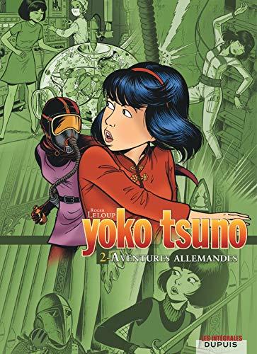9782800138411: Yoko Tsuno. Integrale Tome 2. Aventures Allemandes (French Edition)