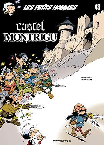 9782800138787: Les Petits Hommes, Tome 43 : Castel Montrigu