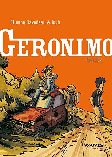 Geronimo - tome 1 - Geronimo 1/3 [Album] [Sep 19, 2007] Davodeau, Etienne: Etienne Davodeau