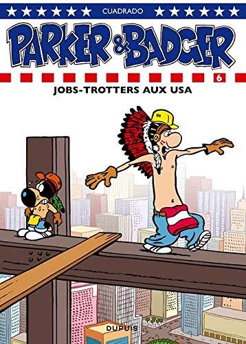 9782800140384: Parker & Badger - tome 6 - Jobtrotters aux USA