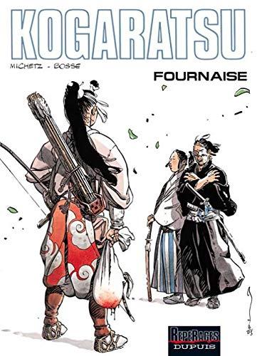 9782800140674: Kogaratsu - tome 11 - Fournaise