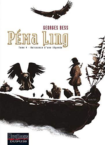 9782800140766: Péma Ling - tome 4 - Naissance d'une légende