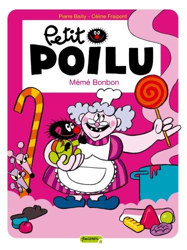 9782800141626: Petit Poilu, Tome 4 : Mémé Bonbon (Puceron)