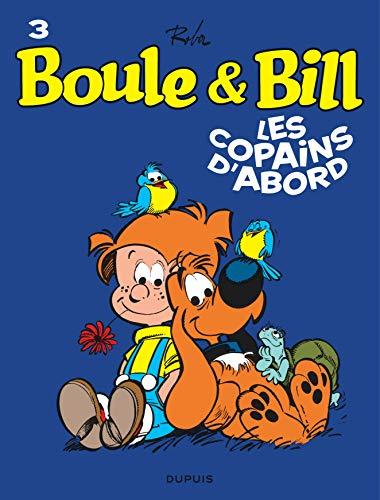 9782800141893: Boule et Bill, T3: Les copains dabord