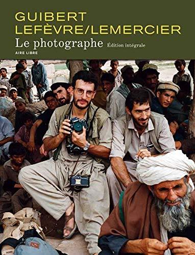 9782800142357: Le Photographe - L'Intégrale (20 ans Aire Libre) - tome 1 - Le Photographe Intégrale /Anniv