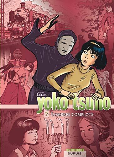 9782800143675: Yoko Tsuno. Integrale Tome 7. Sombres Complots (French Edition)