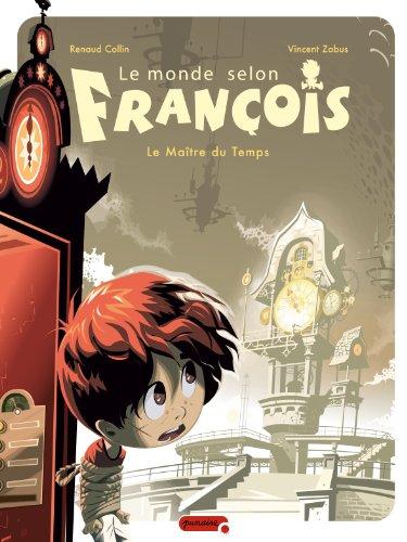 9782800143767: Le monde selon François, Tome 3 (French Edition)