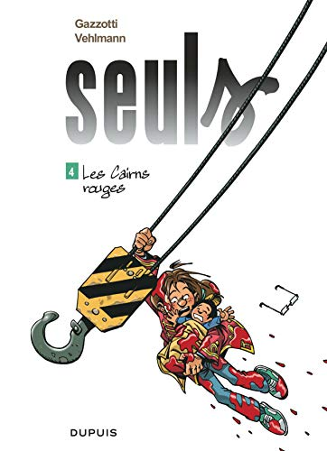 9782800144139: Seuls - tome 4 - Les Cairns rouges
