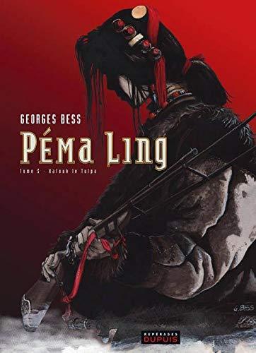 9782800144221: Péma Ling - tome 5 - Katouk le Tulpa