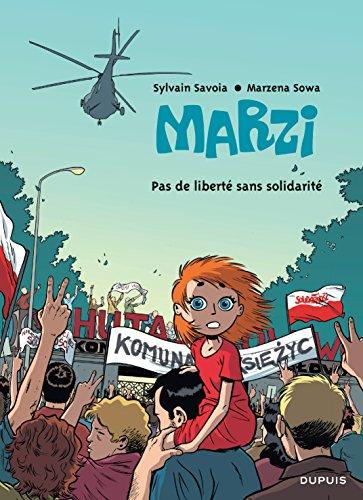 9782800144672: Marzi - tome 5 - Pas de libert� sans solidarit�
