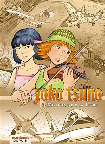9782800144719: Yoko Tsuno - L'intégrale - tome 8 - Menaces pour la Terre