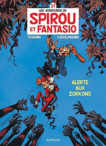 9782800144818: Les Aventures De Spirou Et Fantasio: Alerte Aux Zorkons (51) (French Edition)