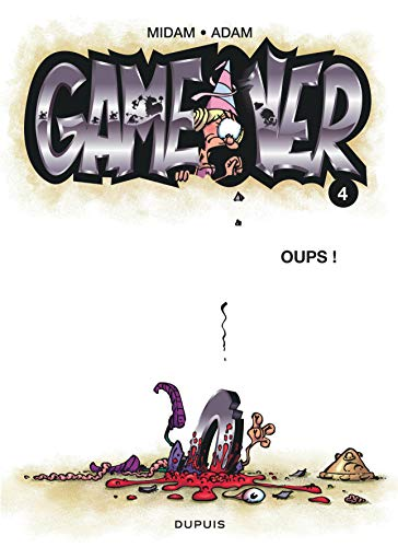 9782800145501: Game Over, Tome 4 : Oups !