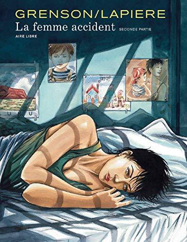 9782800145563: La Femme accident - tome 2 - La femme accident 2/2