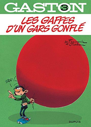Gaston, Tome 3 : Les gaffes d'un gars gonflé: André Franquin