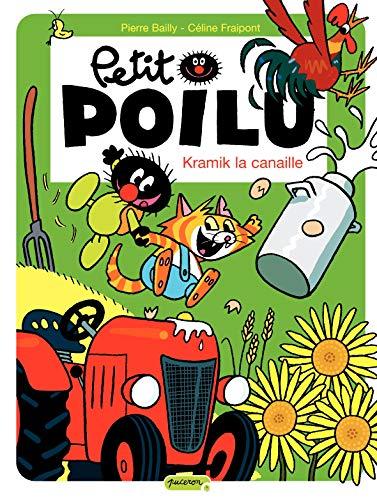 9782800146911: Petit Poilu, Tome 7 : Kramik la canaille