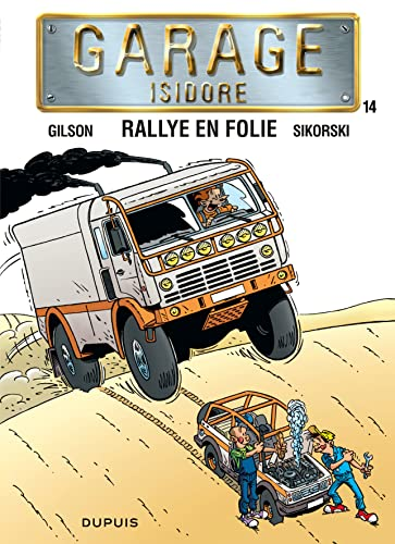 9782800147178: Garage Isidore - tome 14 - Rallye en folie