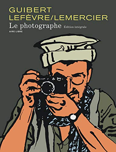 9782800147956: Aire Libre - Guibert : Le photographe Intégrale (French Edition)