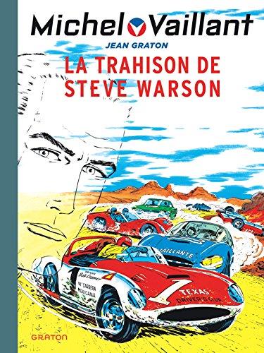 9782800148373: Michel Vaillant - tome 6 - Michel Vaillant 6 (rééd. Dupuis) Trahison de Steve Warson (La)