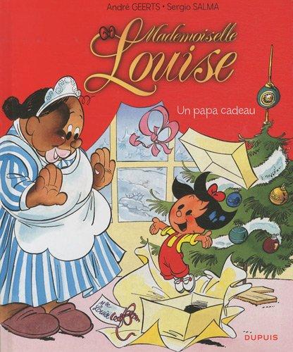 9782800148878: Mademoiselle Louise, Tome 1 : Un papa cadeau