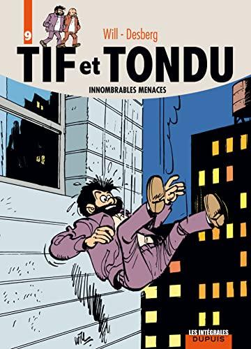 9782800150345: Tif et Tondu, l'intégrale, tome 9 : Innombrables menaces