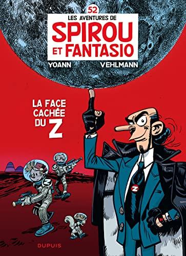 9782800150642: Les aventures de Spirou et Fantasio: La face cachee du Z (52)