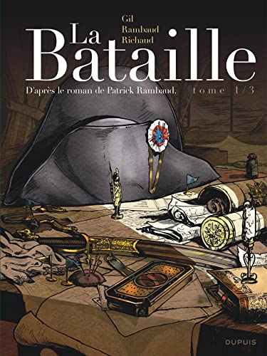 9782800151526: La Bataille - tome 1 - La Bataille 1/3