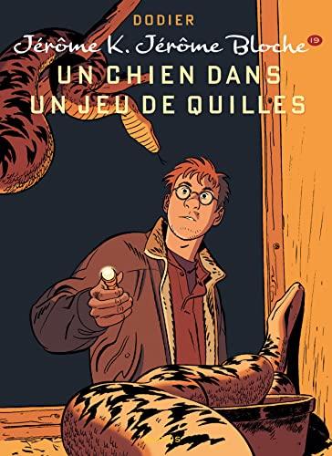 9782800152622: Jérôme K. Jérôme Bloche - tome 19 - Un chien dans un jeu de quilles