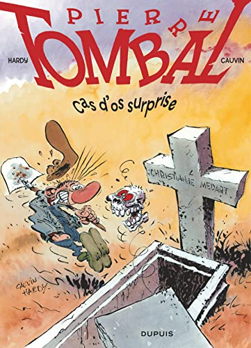 9782800152899: pierre tombal t.7 cas d'os surprise t7