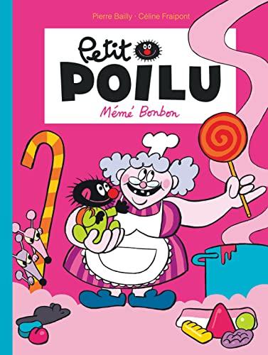 9782800153056: Petit Poilu - tome 4 - Mémé Bonbon nouvelle maquette