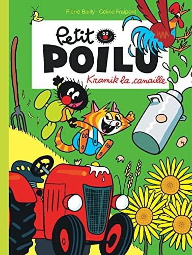 Petit Poilu - tome 7 - Kramik: Pierre Bailly; Céline