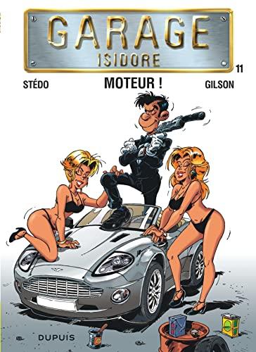 9782800153445: Garage Isidore T11 Moteur ! Nouvelle Maquette