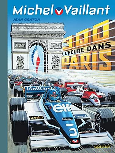 9782800153865: Michel Vaillant - tome 42 - Michel Vaillant (rééd. Dupuis) - 42 300 à l'heure dans Paris
