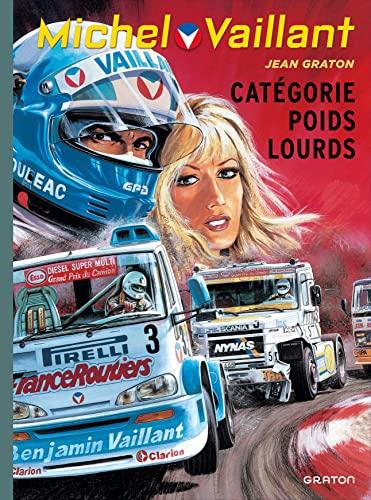 9782800153889: Michel Vaillant - tome 49 - Michel Vaillant (r��d. Dupuis) - 49 Cat�gorie poids lourds