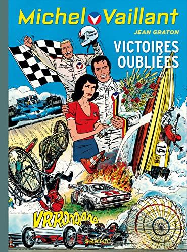 9782800153919: Michel Vaillant t.60 ; victoires oubliées