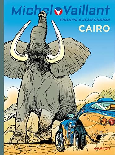9782800153940: Michel Vaillant t.63 ; Cairo