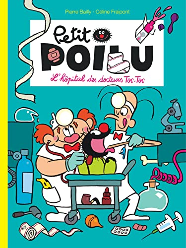 9782800154176: Petit Poilu - tome 11 - L'hôpital des docteurs Toc - Toc