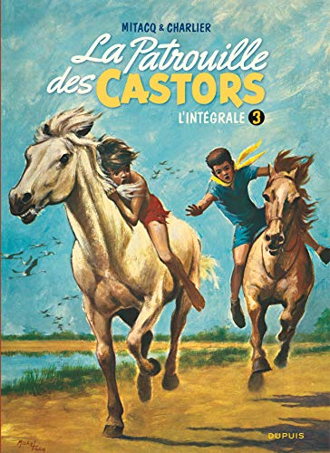 9782800154251: La patrouille des castors, tome 3 : L'intégrale