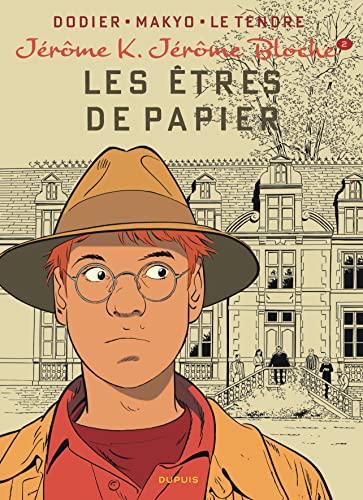 9782800155685: Jérôme K. Jérôme Bloche - tome 2 - LES ETRES DE PAPIER réédition