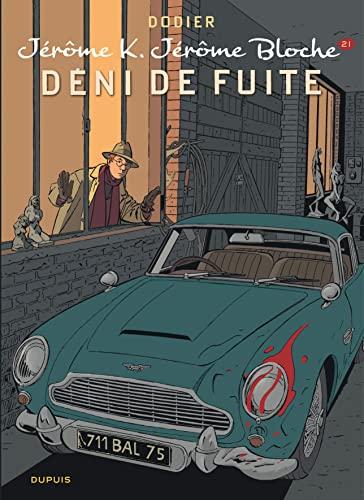 9782800155975: Jérôme K. Jérôme Bloche - tome 21 - Déni de fuite (nouvelle maquette)