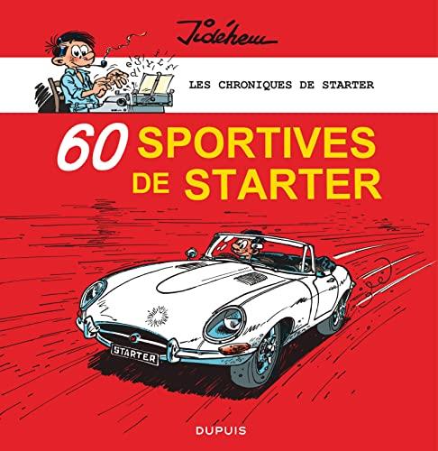 9782800155982: les chroniques de starter t.2 les chroniques de starter 2 60 sportives de starter