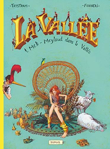 9782800156965: La Vallée - tome 1 - Méli-Meylaud dans la Vallée