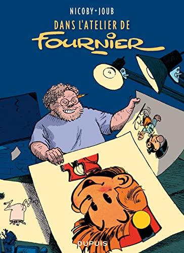 9782800157153: Dans l'atelier de Fournier - tome 1 - Dans l'atelier de Fournier