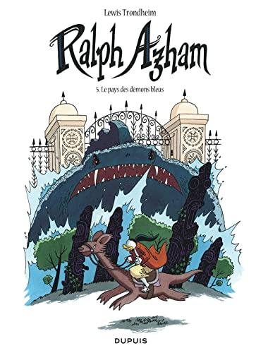 9782800157177: Ralph Azham, Tome 5 : Le pays des démons bleus