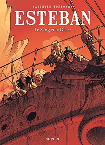9782800157290: Esteban - tome 5 - Le Sang et la Glace
